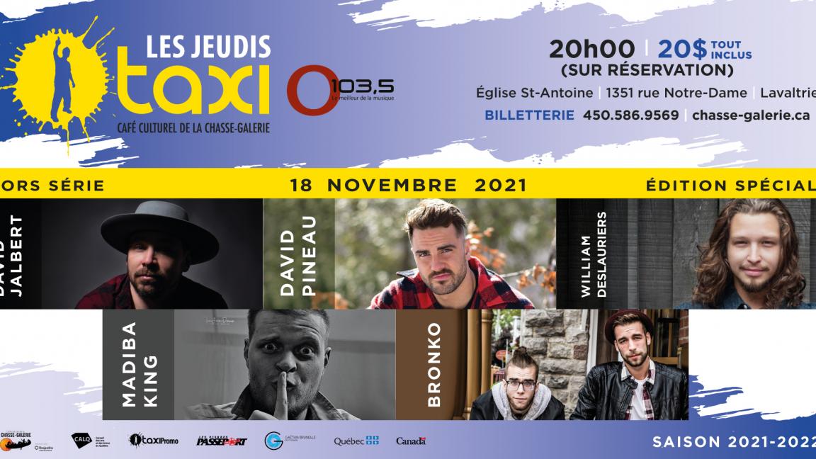 Jeudis Taxi O103,5 - Édition spéciale David Jalbert