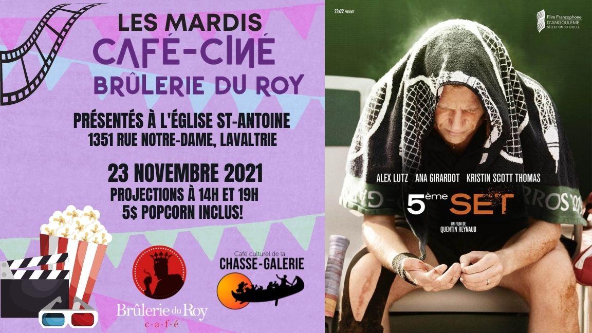 Café-ciné : 5ème set