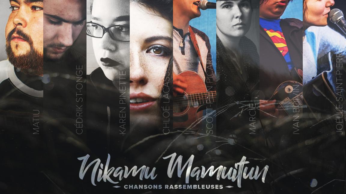 Série Prestige : Nikamu Mamuitun / Chansons rassembleuses