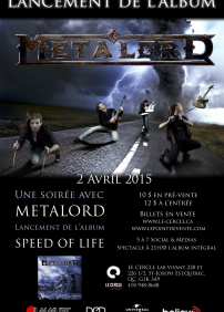 Metalord - Lancement de l'album Speed of Life