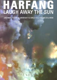 Harfang - Lancement de 'Laugh Away The Sun' avec invités De la Reine