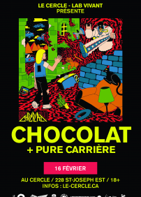 Chocolat + Pure Carrière
