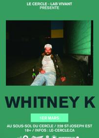 Whitney k abrdeen alexandre martel le cercle lab vivant le cercle lab vivant prsente whitney k 1 mars 2017 le sous fandeluxe Image collections