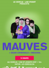Mauves + Dear Criminals + Medora