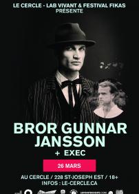 Festival FIKA(S) présente Bror Gunnar Jansson et EXEC