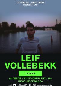 Leif Vollebekk + Ludovic Alarie