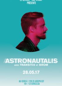 Astronautalis + Transit22 + Brom