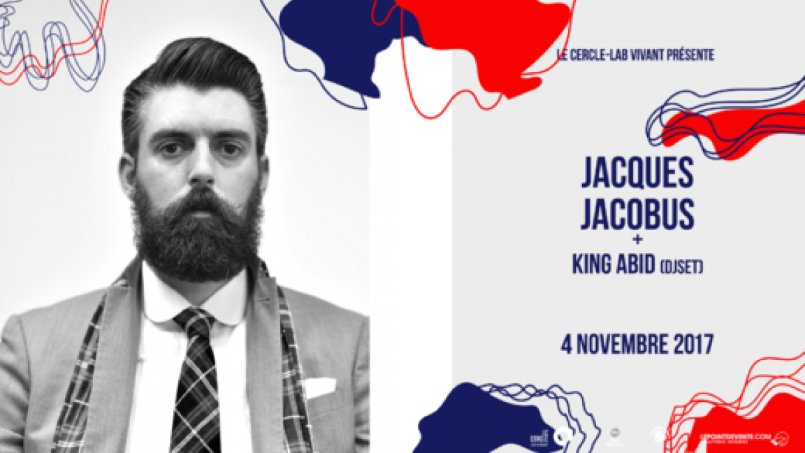 Jacques Jacobus (de Radio Radio) + King Abid (DJ set)