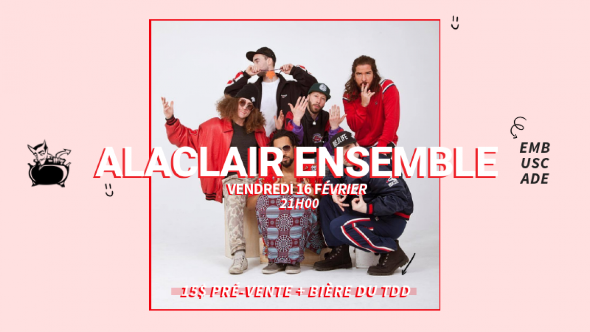ALACLAIR ENSEMBLE à L'EMBUSCADE