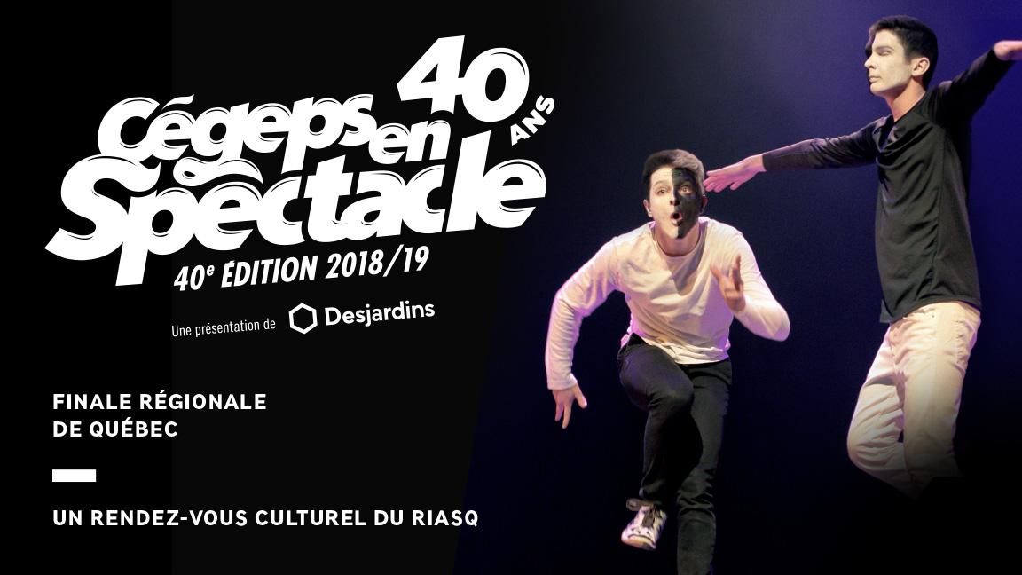 Finale régionale - Cégeps en spectacle - Québec