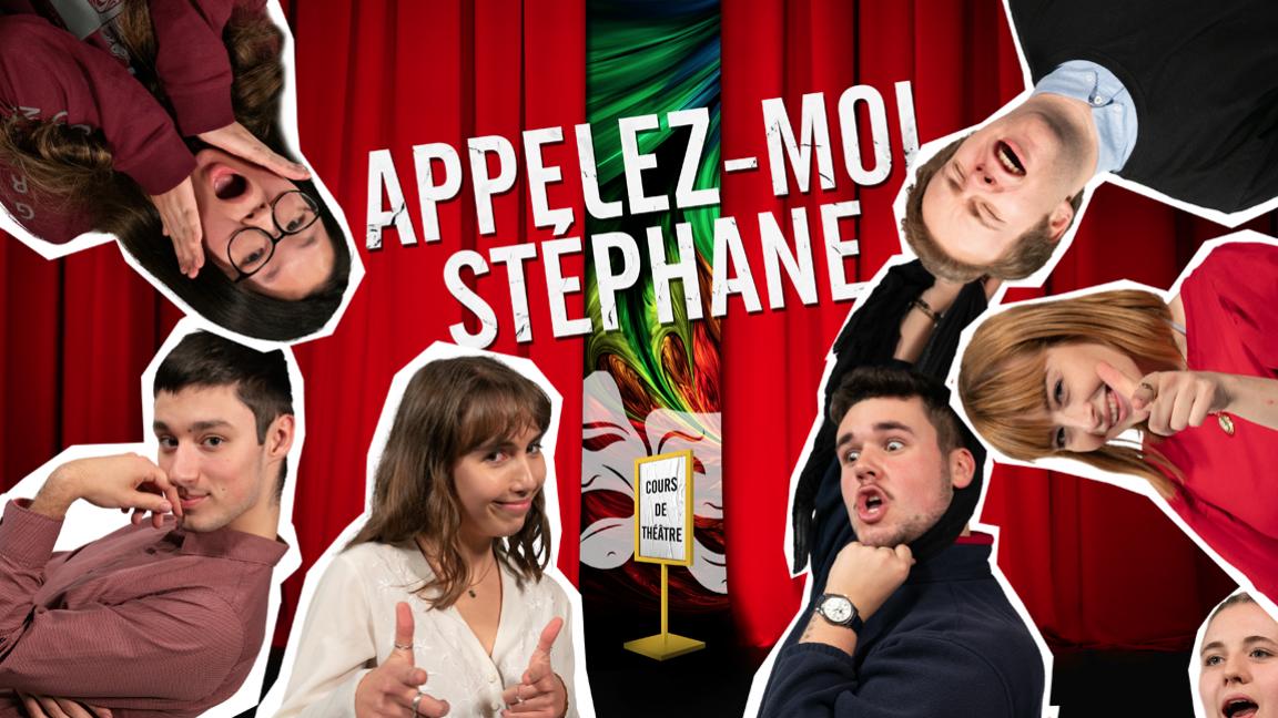 Appelez-moi Stéphane - Théâtre