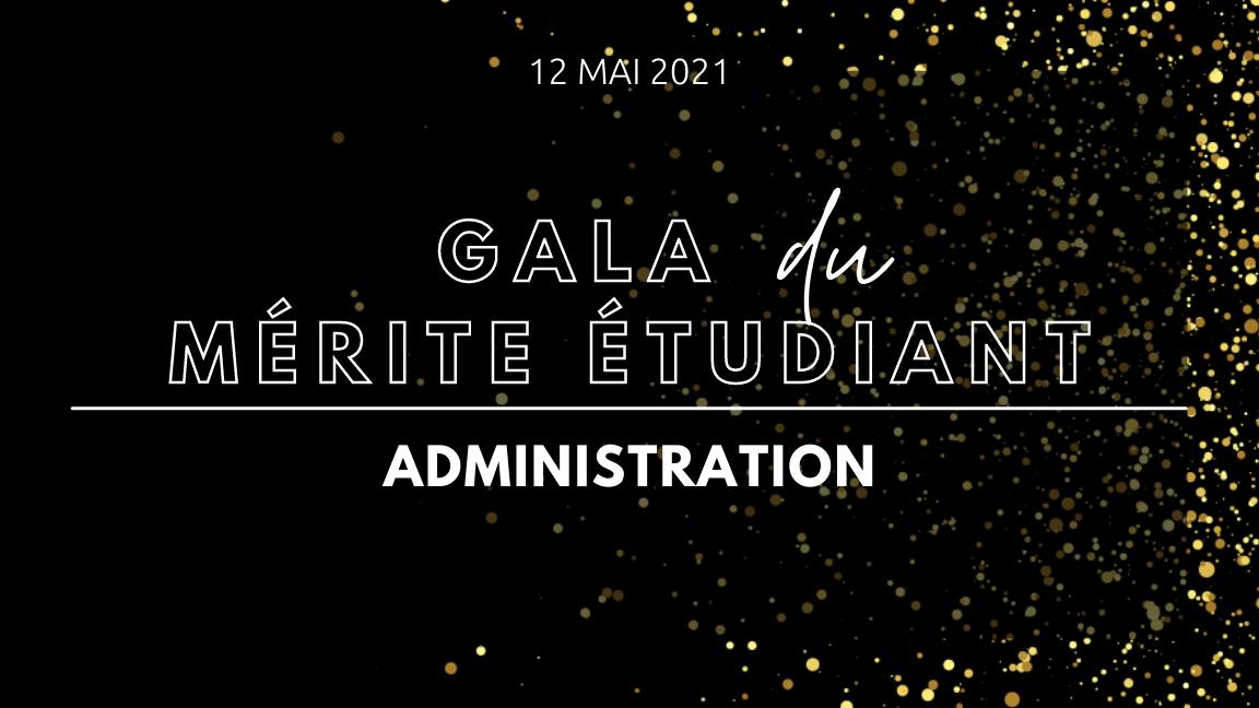 Gala du mérite étudiant - Administration