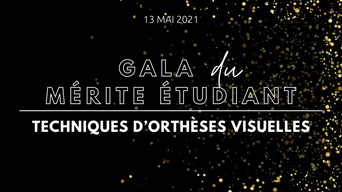 Gala du mérite étudiant - Techniques d'orthèses visuelles