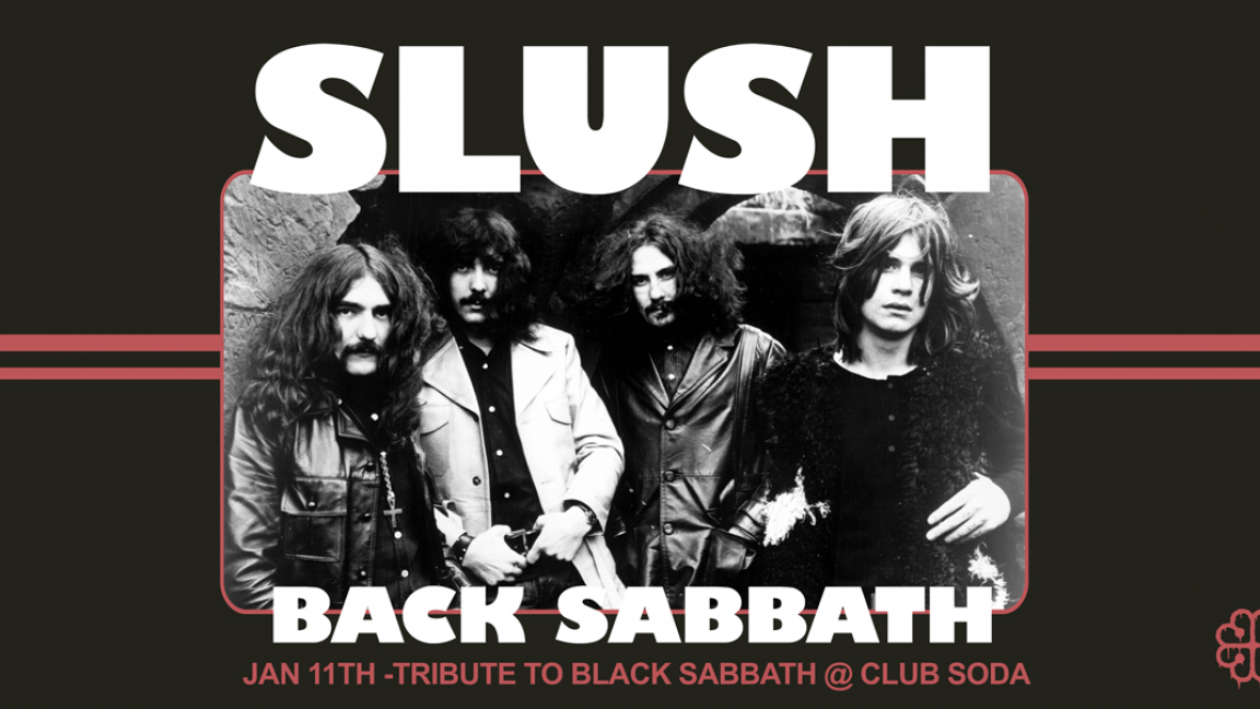 SLUSH : Tribute to Black Sabbath (Free tickets)
