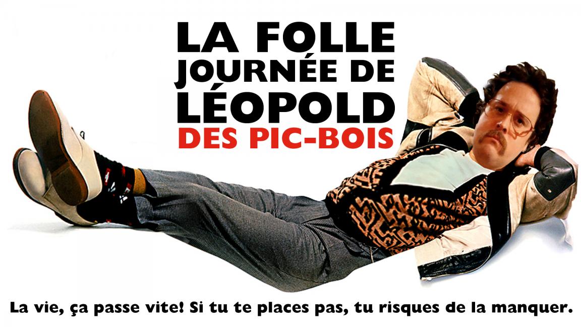 La folle journée de Léopold des Pic-Bois à La Factrie