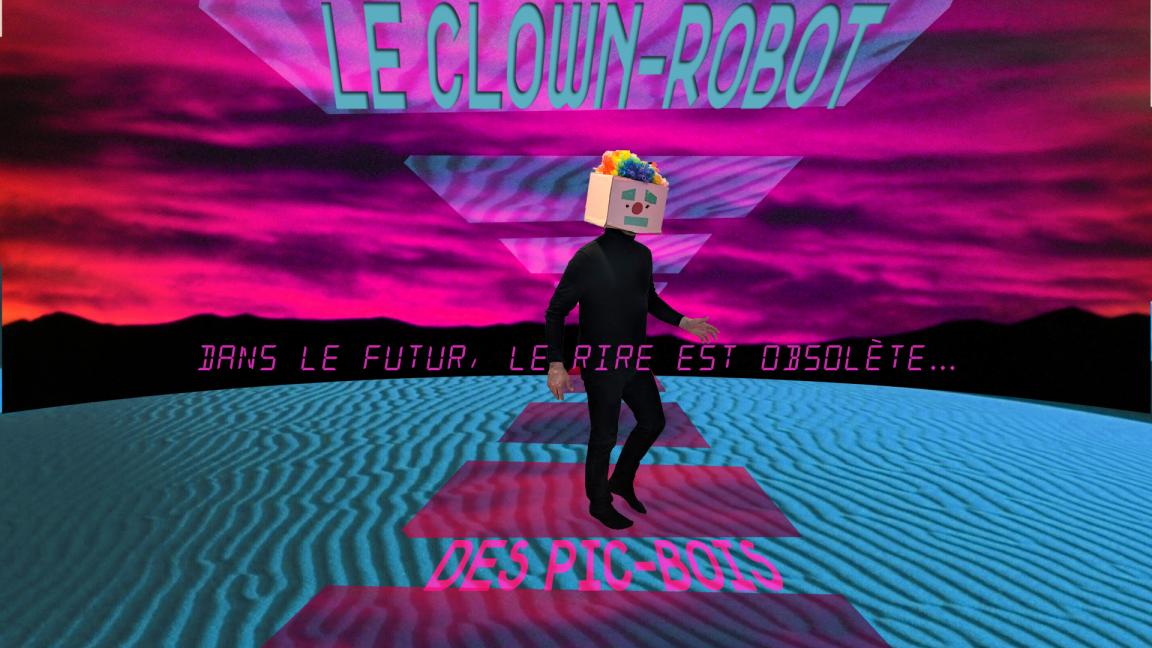 Le clown-robot des Pic-Bois (Valleyfield)