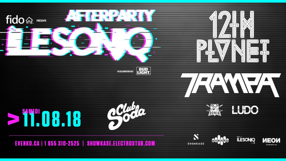 ILESONIQ Afterparty - 12th Planet + Trampa - 18+