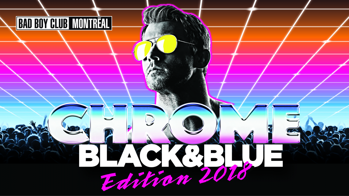 Black & Blue 'Chrome' 2018 Part 2 (all-night) - 18+