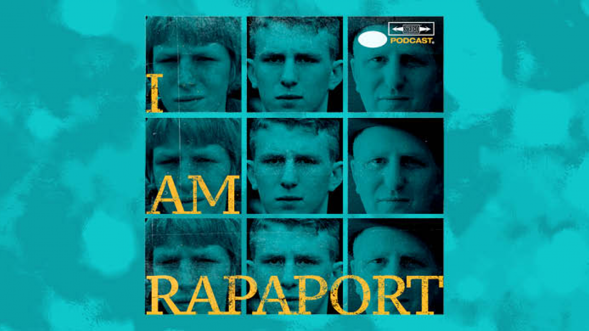 I Am Rapaport : Stereo Podcast