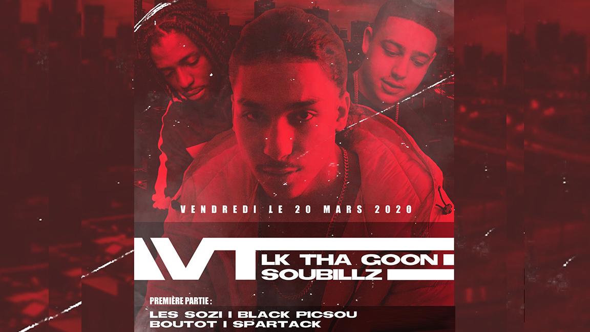 VT, Soubilz, Lk Tha Goon, Les sozi, Black Picsou - Soirée Hiphop