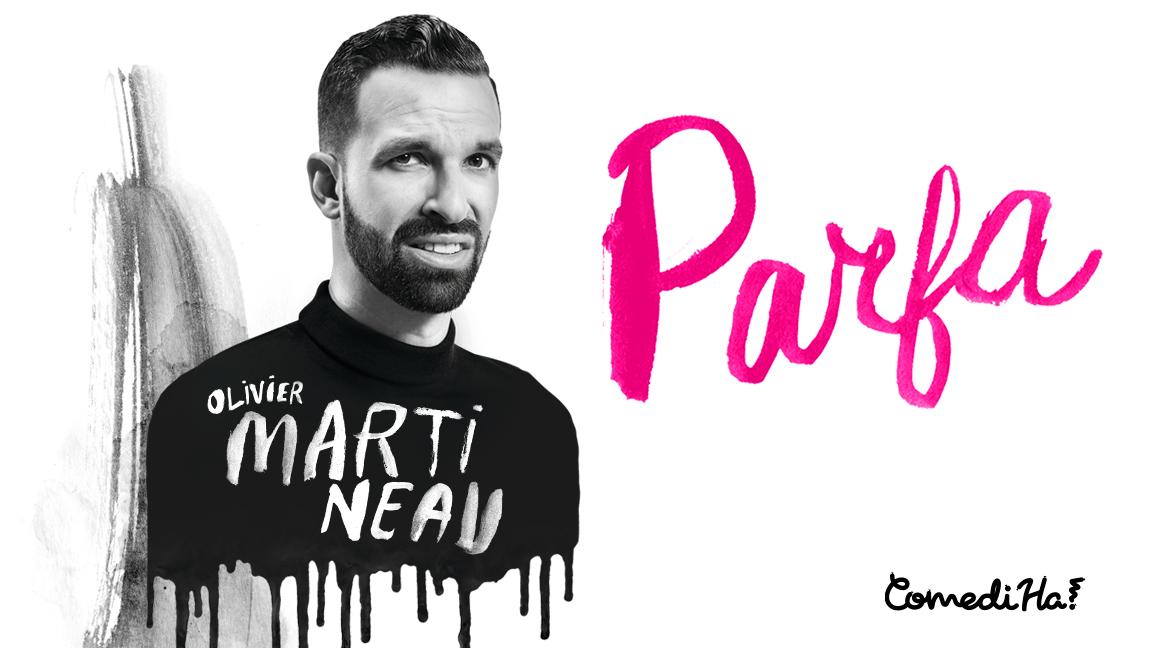 Olivier Martineau - Parfa