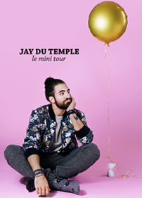 Jay du Temple – 28 avril 2017 – Cabaret Lion d'Or, Montréal, QC