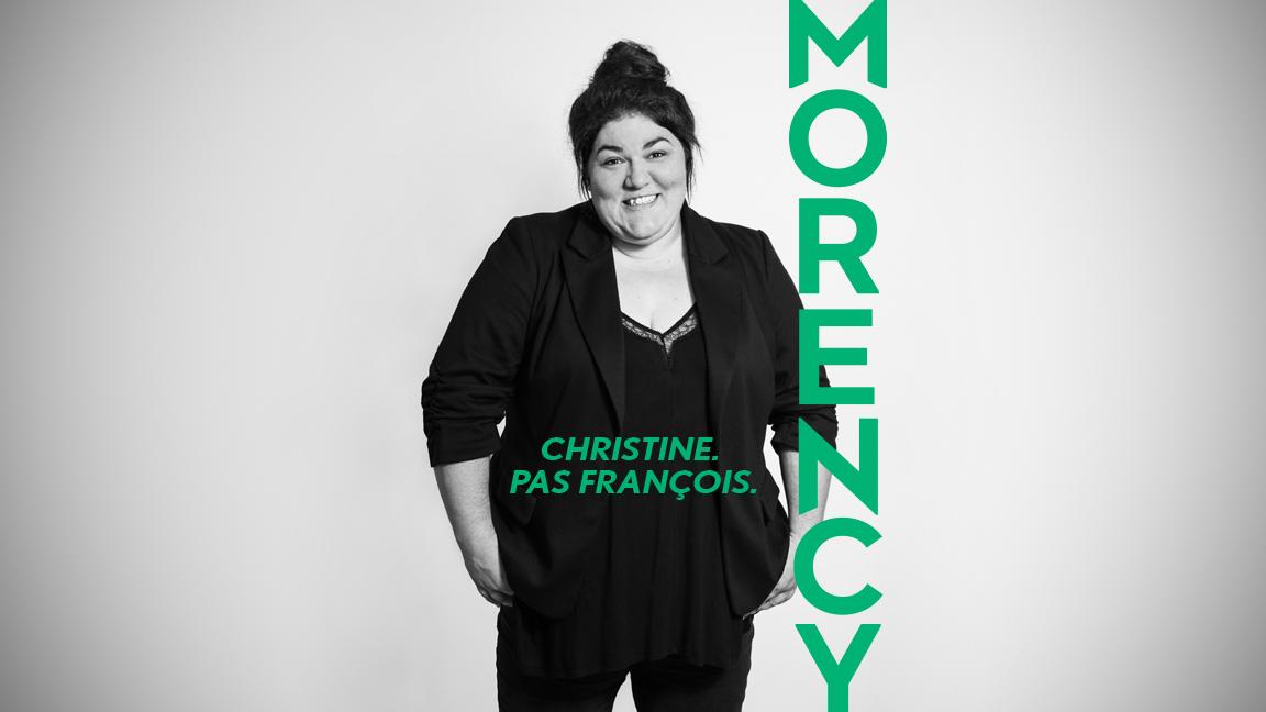 MORENCY (Christine. Pas François.)