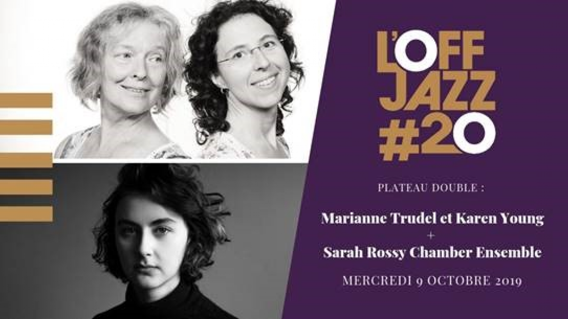 Plateau double : Marianne Trudel et Karen Young / Sarah Rossy Chamber Ensemble