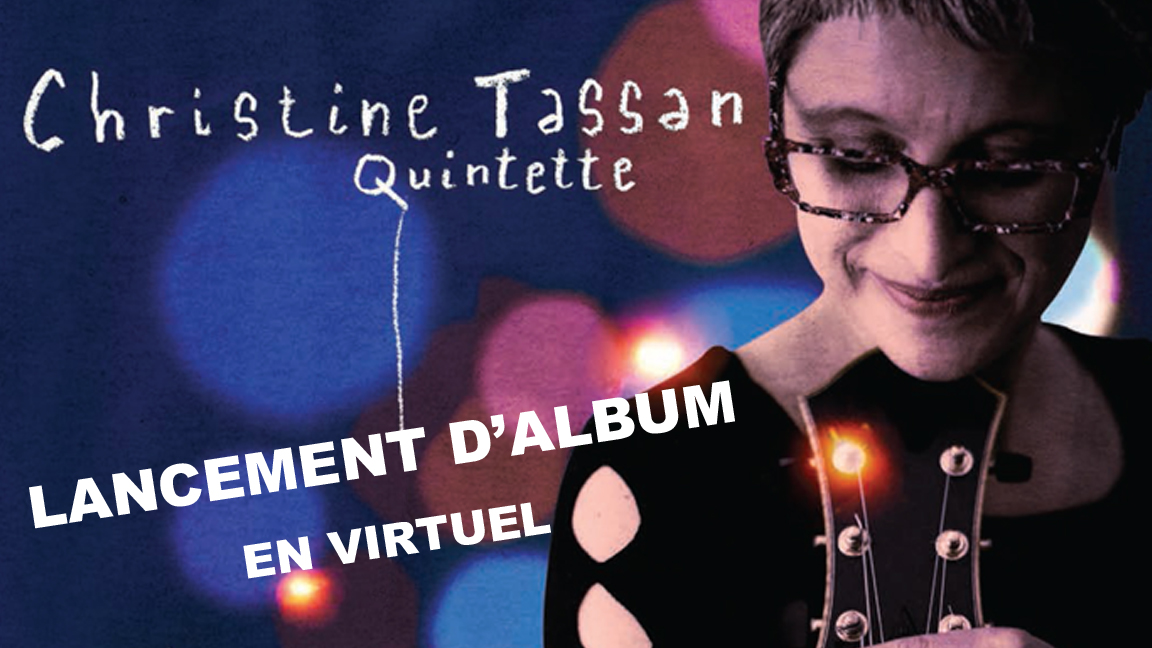 Christine Tassan Quintette – Lancement de Voyage intérieur – SPECTACLE VIRTUEL