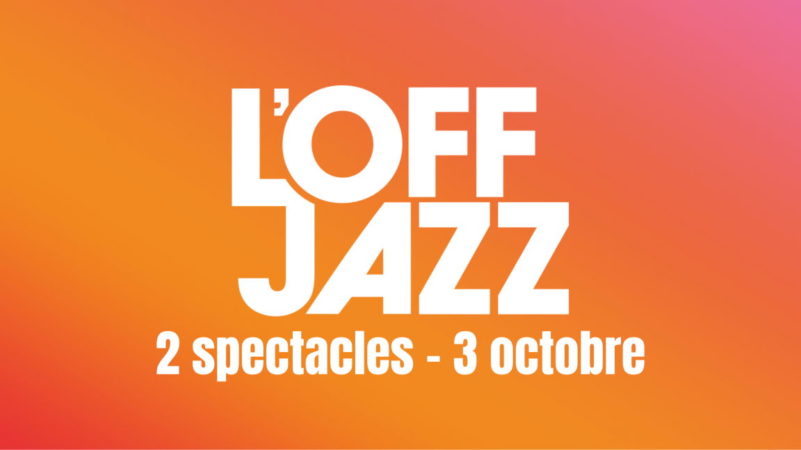 Passeport L'OFF JAZZ 3 octobre