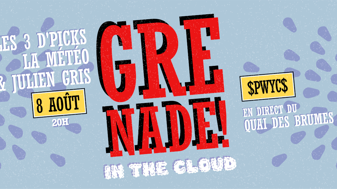 Grenade in the Cloud : 3e édition!