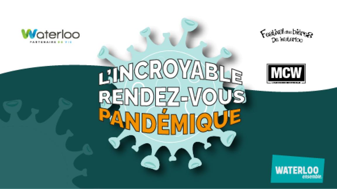 L'Incroyable rendez-vous pandémique