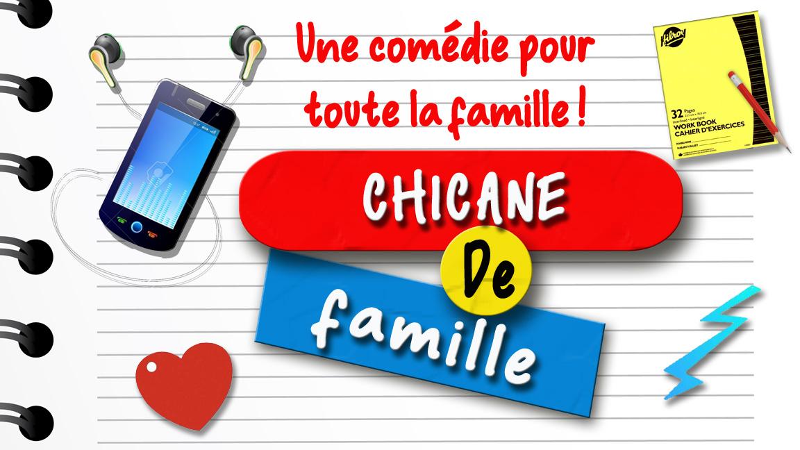 CHICANE DE FAMILLE