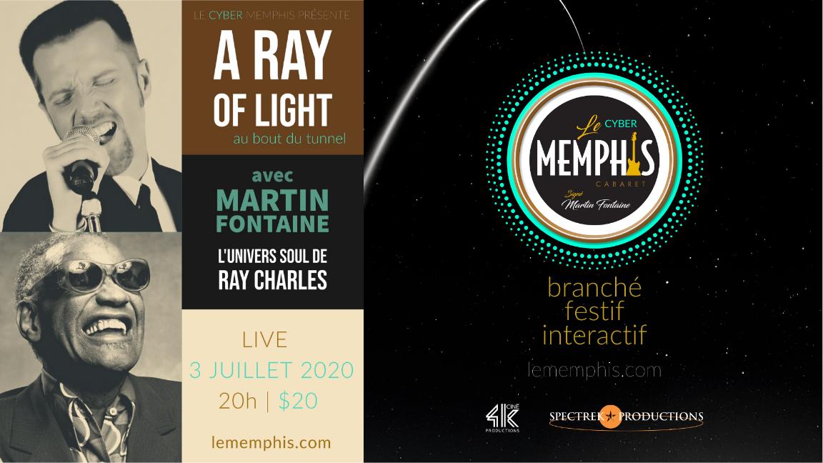 A RAY OF LIGHT avec MARTIN FONTAINE- Cyber Memphis Live - Dans le confort de votre salon