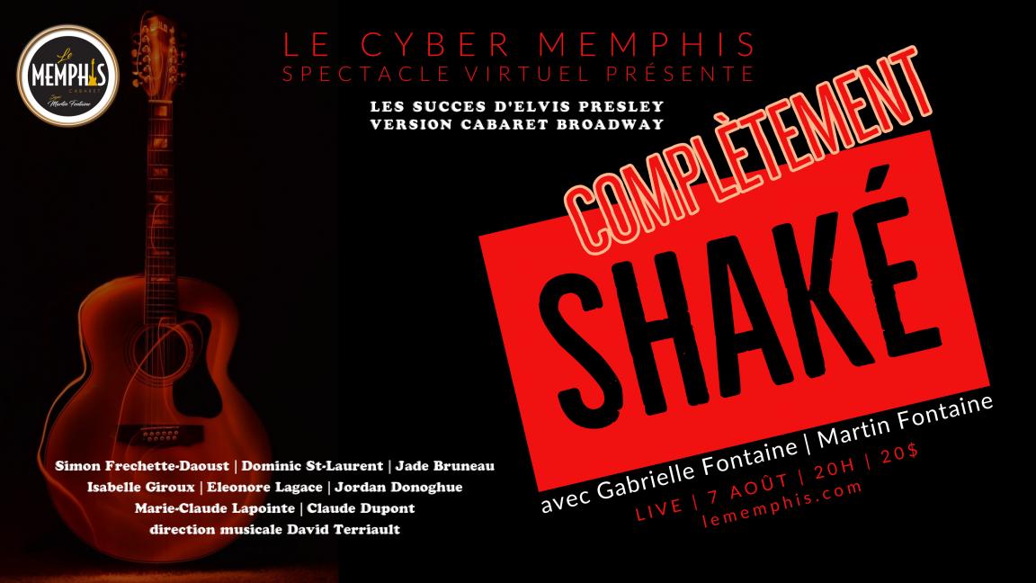COMPLÈTEMENT SHAKÉ- Cyber Memphis Live - Dans le confort de votre salon