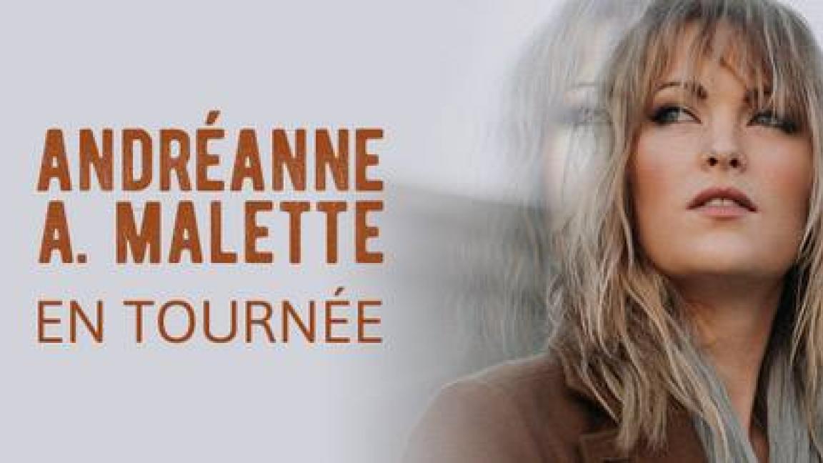 Andréanne A. Malette - En tournée