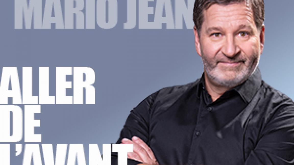Mario Jean - Aller de l'avant