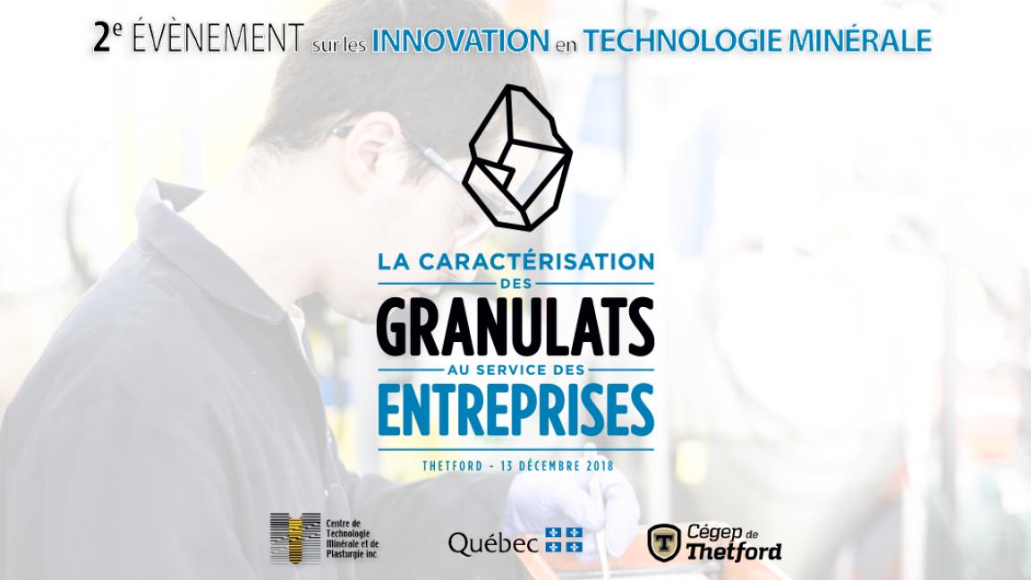 2e événement sur les innovations en technologie minérale / La caractérisation des granulats au service des entreprises