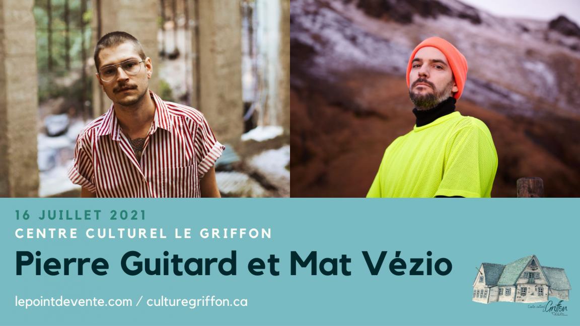 Pierre Guitard et Mat Vézio