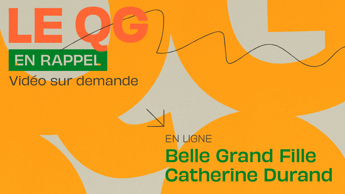 [QG05] Belle Grand Fille + Catherine Durand