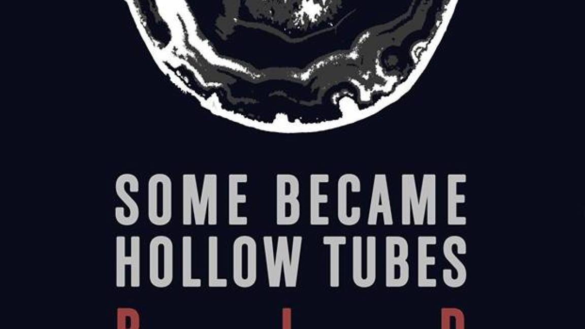 Some Became Hollow Tubes + BLD + Black Givre