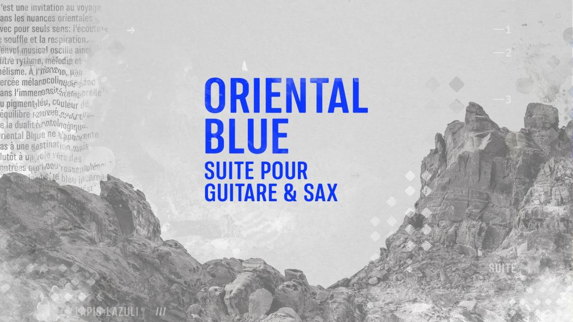 Oriental Blue // Lancement d'album