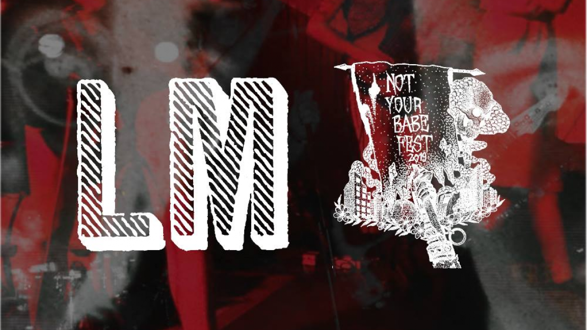 ☼ Lux Magna x Not Your Babe: Persons Unknown • Estorbo • Leather Kids ☼