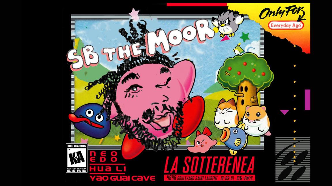 SB The Moor + Hua Li + Yao Guai Cave + Neo Edo -DJ-