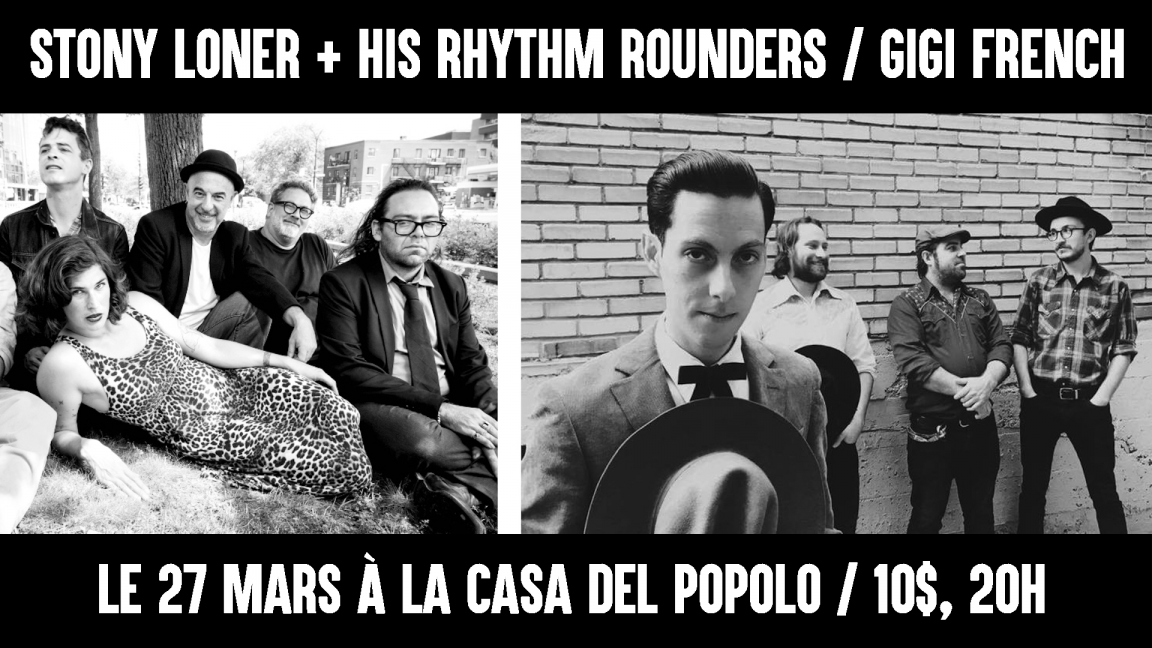 Stony Loner & his Rhythm Rounders + Gigi French