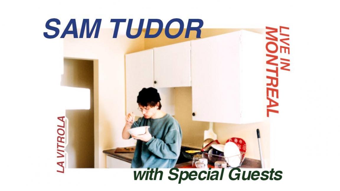 Sam Tudor + Invités