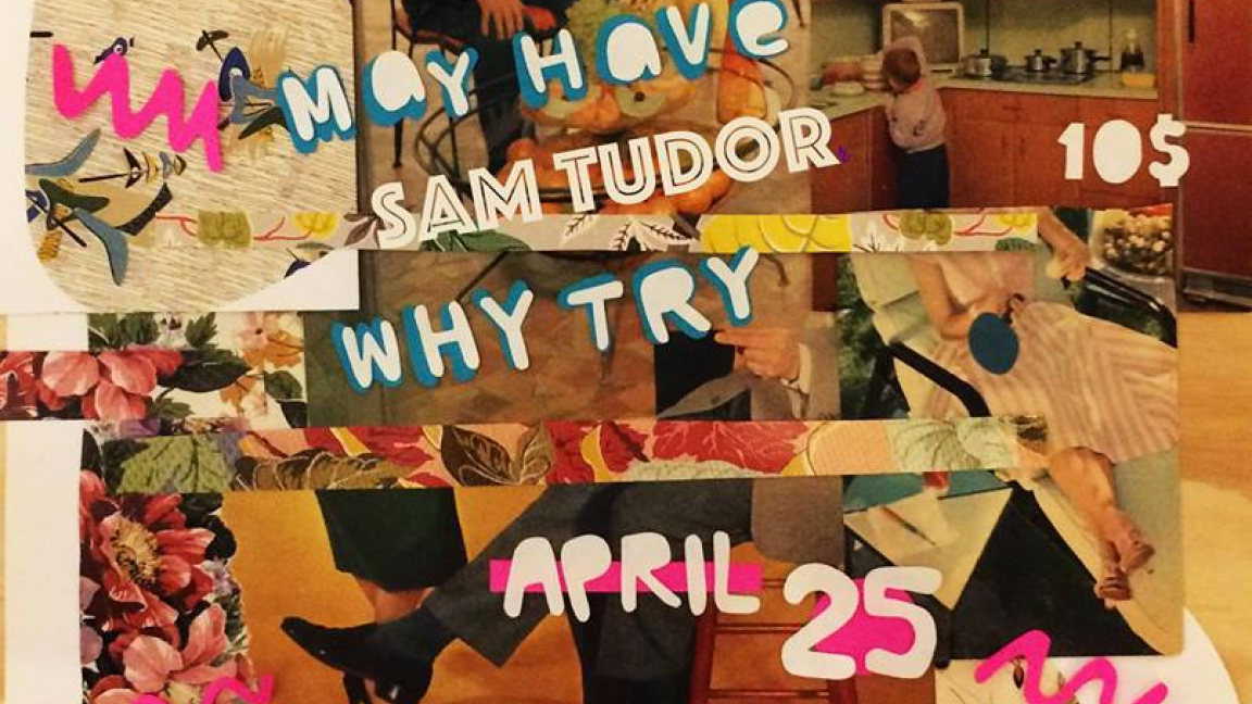 May Have • Sam Tudor • Why Try
