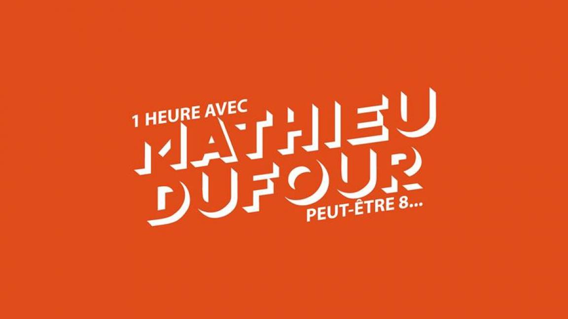 1h avec Mathieu Dufour, peut-être 8...