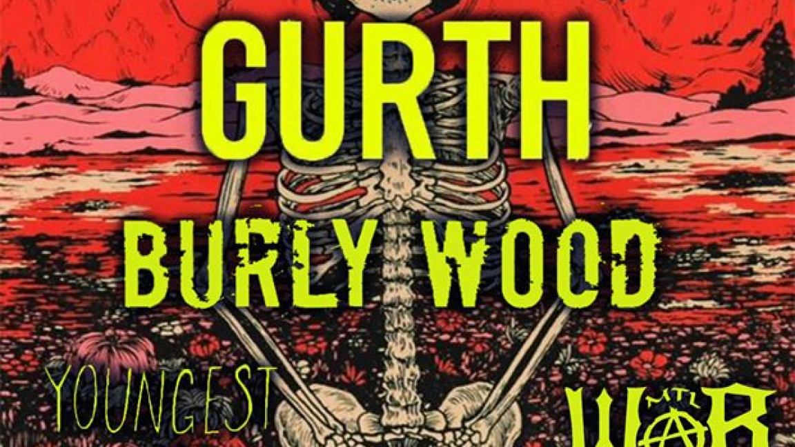4x Poor · Gurth · Burly Wood · Youngest and Only · War Amp