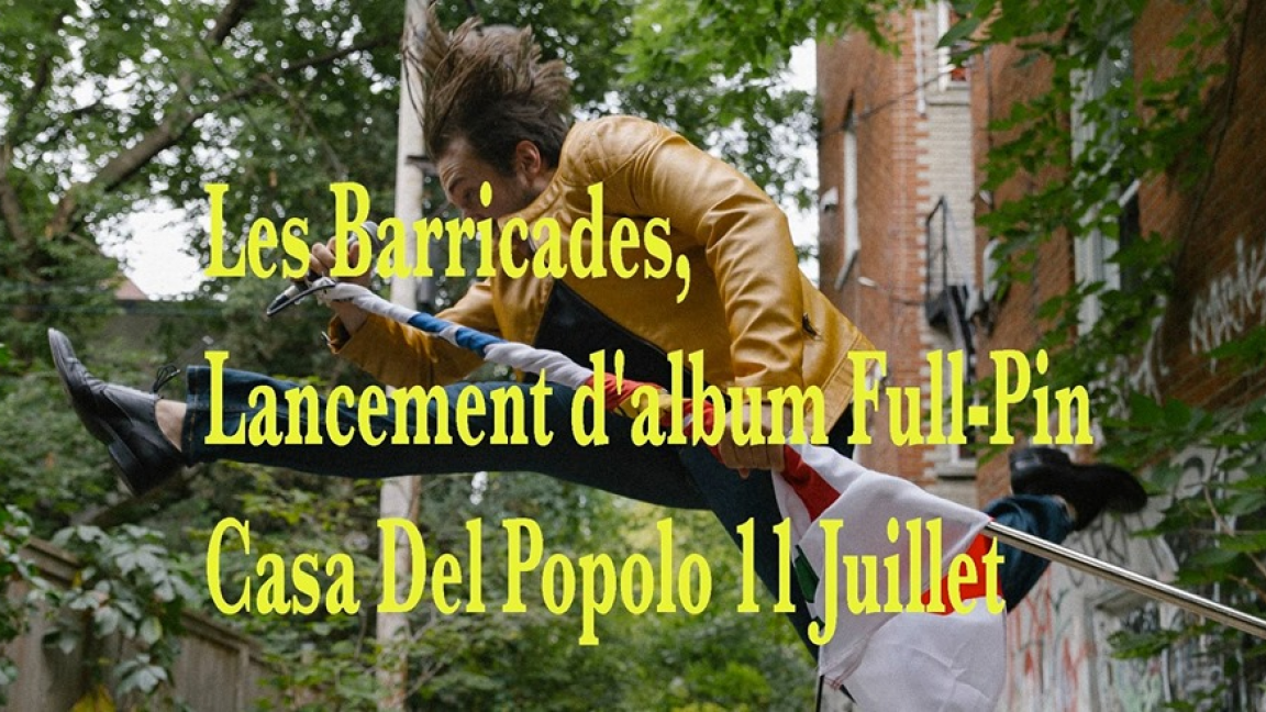 Les Barricades, lancement d'album Full-Pin